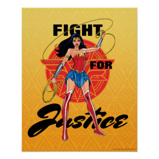 Wonder Woman With Lasso - Fight For Justice Poster