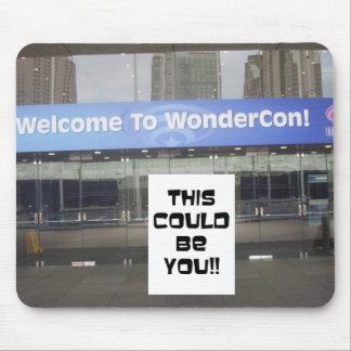 ¡WonderCon! ¡, Éste podría ser usted!! Mousepads