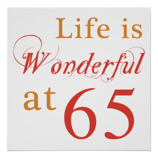 Wonderful 65th Birthday Gifts Posters