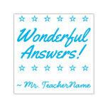 "[ Thumbnail: ""Wonderful Answers!"" + Custom School Teacher Name Self-Inking Stamp ]"