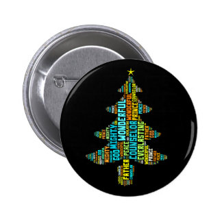 Wonderful Counselor Mighty God Prince of Peace Pinback Button