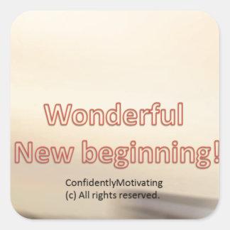 Wonderful New beginning Square Sticker