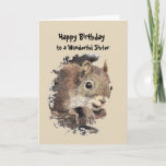 """Wonderful Sister  Birthday Fun with Squirrel Card<br><div class=""""desc"""">Fun Birthday card about aging for your Wonderful Sister  with a watercolor grey squirrel and humor inside quote they say that successful aging is not about how many nuts you have but if you can remember where you put them.</div>"""