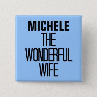 Wonderful Wife Pinback Button