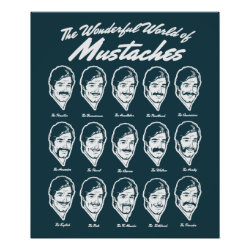 Matte Poster with Wonderful World of Mustaches design