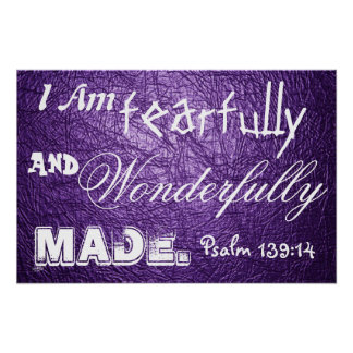 Wonderfully made bible verse Psalm 139:14 Poster