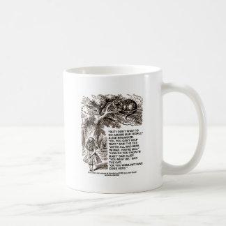 Wonderland Alice Go Among Mad People Quote Coffee Mug