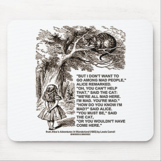 Wonderland Alice Go Among Mad People Quote Mouse Pad