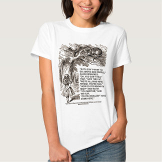 Wonderland Alice Go Among Mad People Quote T Shirt