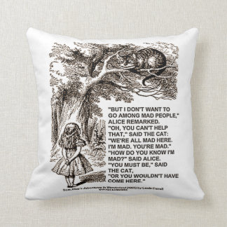 Wonderland Don't Want To Go Among Mad People Quote Throw Pillow