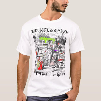 WONDERLAND?, Off with h... T-Shirt