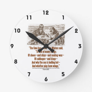 Wonderland The Time Has Come The Walrus Said Quote Round Clock