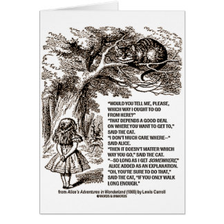 Wonderland Which Way I Ought To Go Quote Card