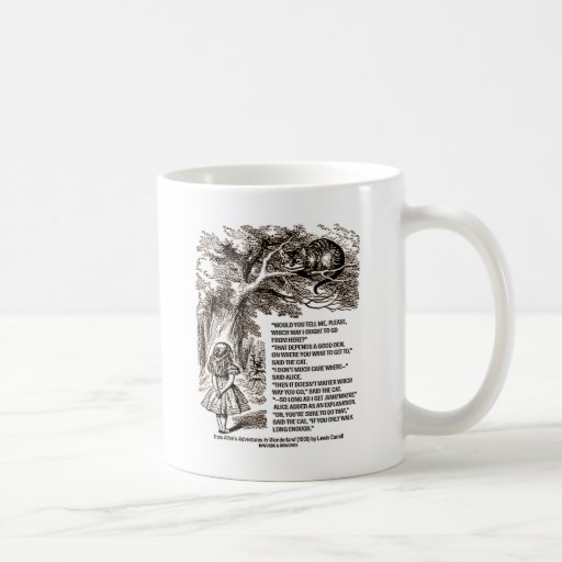 Wonderland Which Way I Ought To Go Quote Mug