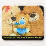 Won't share my teddy bear mouse pad