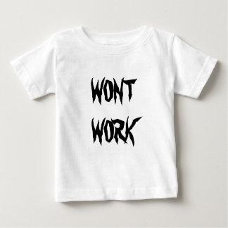 Wont Work kids Shirt