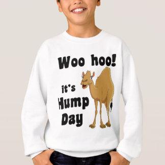 Woo hoo!  It's hump day Sweatshirt