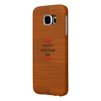 Wood Base Lyer Add Your own Text Samsung Galaxy S6 Case