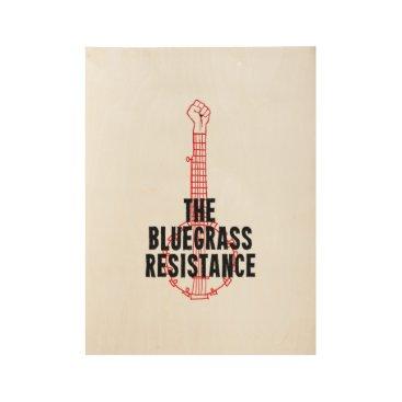 Art Themed Wood Bluegrass Resistance Art Poster