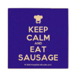 [Chef hat] keep calm and eat sausage  Wood Coaster