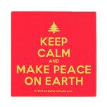 [Xmas tree] keep calm and make peace on earth  Wood Coaster