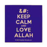 [No Crown] keep calm and love allah  Wood Coaster