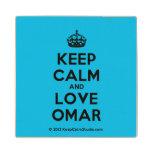 [Crown] keep calm and love omar  Wood Coaster