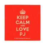 [Crown] keep calm and love pj  Wood Coaster