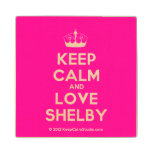 [Knitting crown] keep calm and love shelby  Wood Coaster