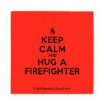 [Campfire] keep calm and hug a firefighter  Wood Coaster