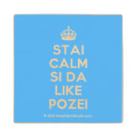 [Crown] stai calm si da like pozei  Wood Coaster