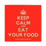 [Crown] keep calm and eat your food  Wood Coaster