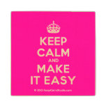 [Crown] keep calm and make it easy  Wood Coaster