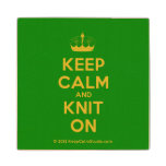 [Knitting crown] keep calm and knit on  Wood Coaster