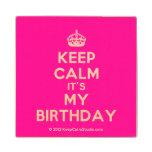 [Crown] keep calm it's my birthday  Wood Coaster
