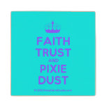 [Knitting crown] faith trust and pixie dust  Wood Coaster