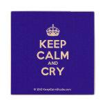 [Crown] keep calm and cry  Wood Coaster