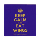 [Crown] keep calm and eat wings  Wood Coaster