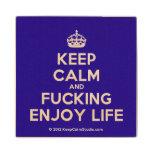 [Crown] keep calm and fucking enjoy life  Wood Coaster