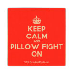 [Crown] keep calm and pillow fight on  Wood Coaster