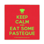 [Chef hat] keep calm and eat some pasteque  Wood Coaster