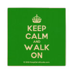 [Crown] keep calm and walk on  Wood Coaster