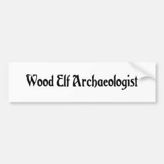 Wood Elf Archaeologist Bumper Sticker Car Bumper Sticker