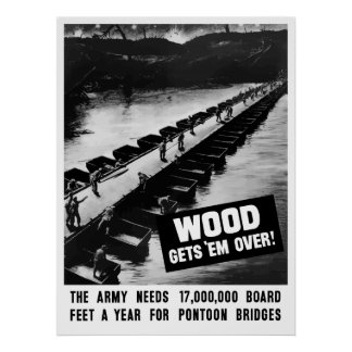 Wood Gets 'Em Over -- WW2 Posters