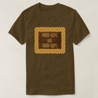 Wood Guys Are Good Guys Carpentry T-Shirt