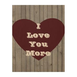 Wood Heart Love You More Wood Wall Art