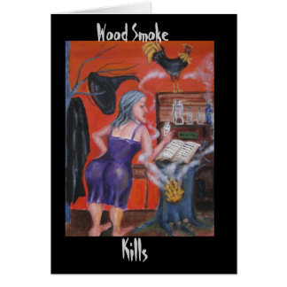 Wood Smoke Kills Card
