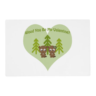 Wood You Be My Valentine Beavers Placemat