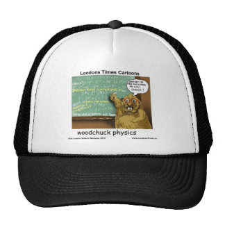 Woodchuck Physics Funny Gifts Tees Mugs & Cards Trucker Hat