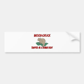 Woodchuck trapped in a human body car bumper sticker